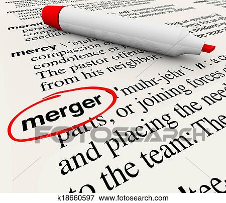 Merger Dictionary Definition Combining Companies Word Stock Photo   k18660597   Fotosearch