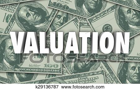 Valuation Money Background Company Business Worth Stock Illustration | k29136787 | Fotosearch