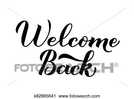 Welcome Back calligraphy hand lettering isolated on white