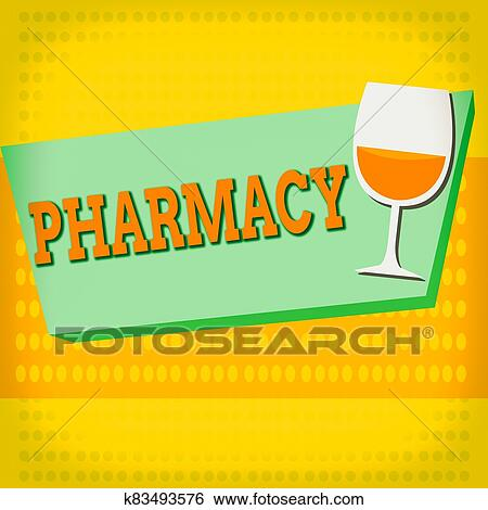 Word writing text Pharmacy. Business concept for the practice of prescription drug preparation and dispensing Halftone Goblet Glassware Half ...