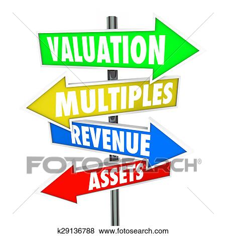 Valuation Multiples Revenues Assets Arrow Signs Company Business Worth Stock Illustration | k29136788 | Fotosearch