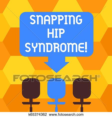 Handwriting text writing Snapping Hip Syndrome. Concept meaning audible snap or click that occurs in or around the hip Blank Space Color Arrow ...