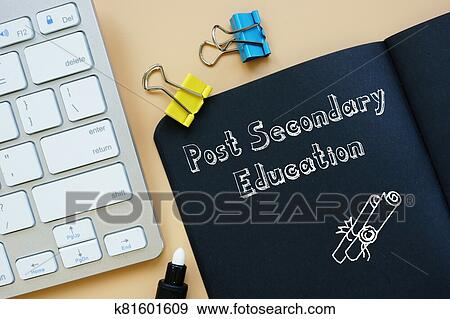 Educational concept meaning Post Secondary Education with inscription on the piece of paper. Stock Photo | k81601609 | Fotosearch