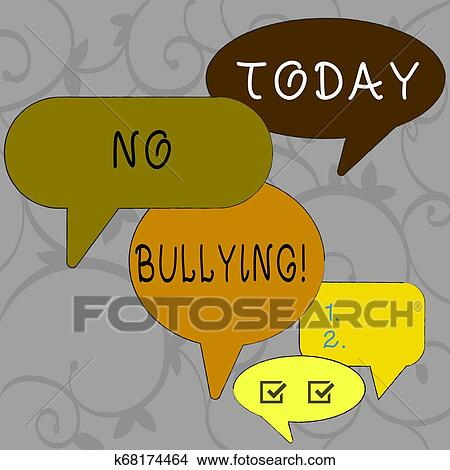 Writing note showing No Bullying. Business photo showcasing stop aggressive behavior among children power imbalance Speech Bubble in Different ...