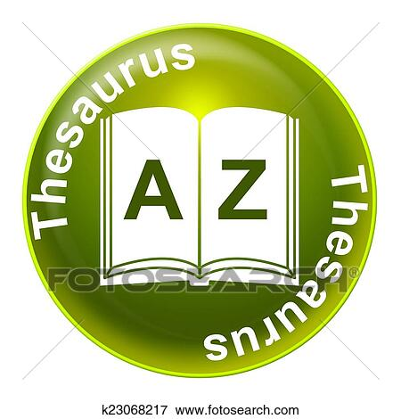 Thesaurus Sign Indicates Definition Signboard And Synonym Stock Illustration | k23068217 | Fotosearch