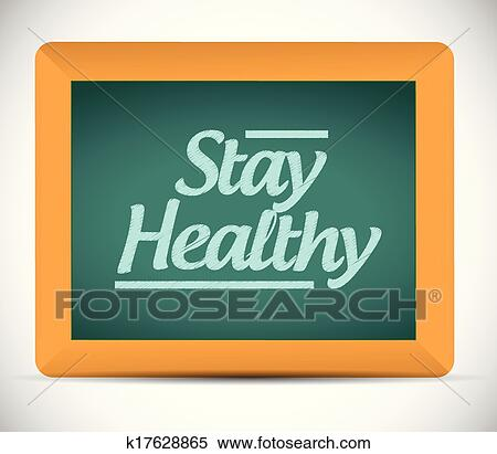 Stay healthy message on a chalkboard. Clipart | k17628865 | Fotosearch