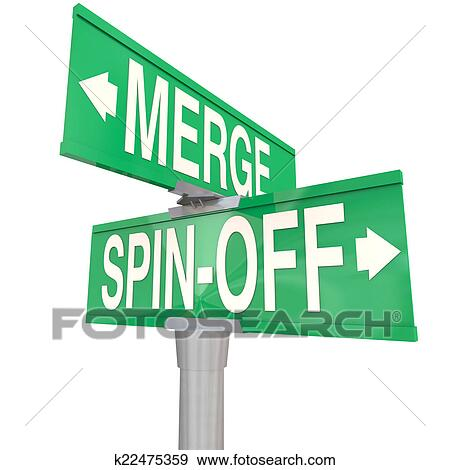Merge Vs Spin-Off Words Two Way Road Signs Stock Illustration   k22475359   Fotosearch