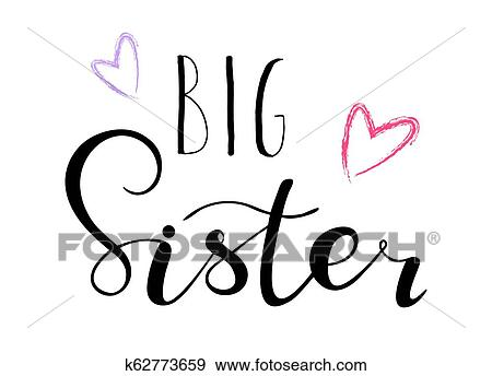 Big sister. Lettering for babies clothes, t-shirts Clip