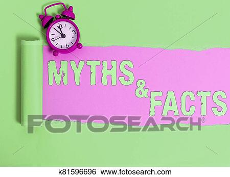Handwriting text Myths And Facts. Concept meaning usually traditional story of ostensibly historical events. Stock Photograph | k81596696 | Fotosearch