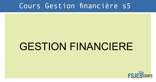 gestion financière cours s5