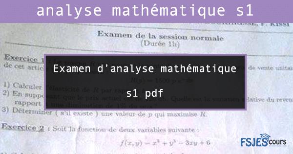 Examen d'analyse mathématique s1 pdf