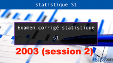Examen corrigé statistique S1 session2