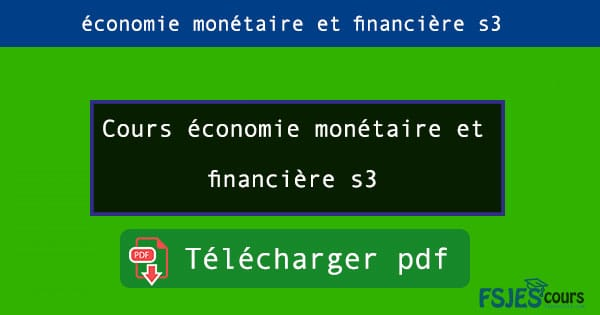 Cours économie monétaire et financière s3 pdf
