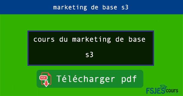 cours du marketing de base s3