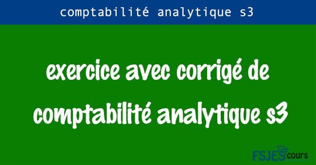 Exercice avec corrigé de comptabilité analytique s3 pdf