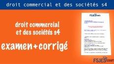 Examens droit commercial et des sociétés s4