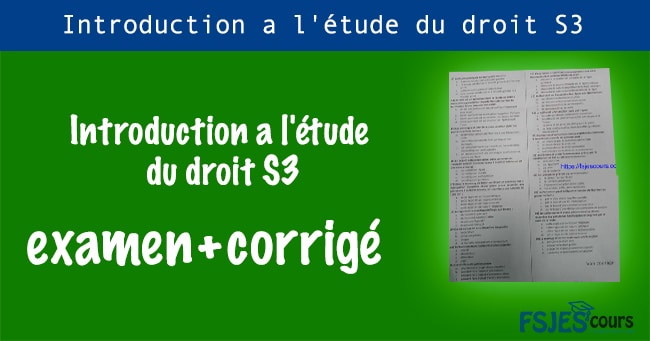 Introduction a l'étude du droit examen S3