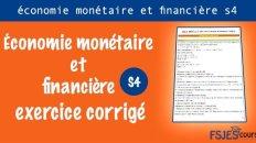 Économie monétaire et financière exercice corrigé