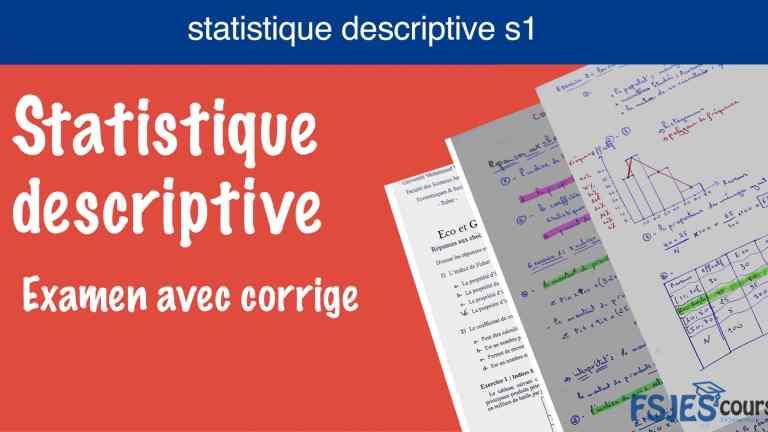 Statistique descriptive s1 examen corrige