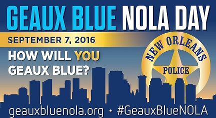 GEAUX BLUE NOLA DAY SEPTEMBER 7th