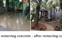 REMOVING CONCRETE DOES REDUCE FLOODING