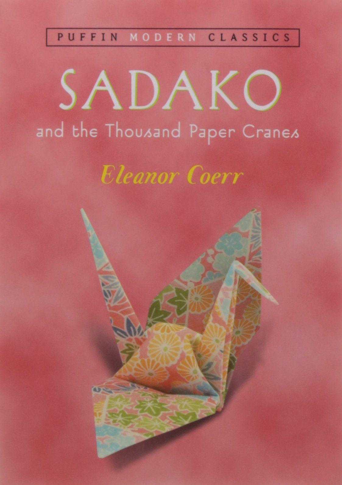 A Guide To Sadako And The Thousand Paper Cranes