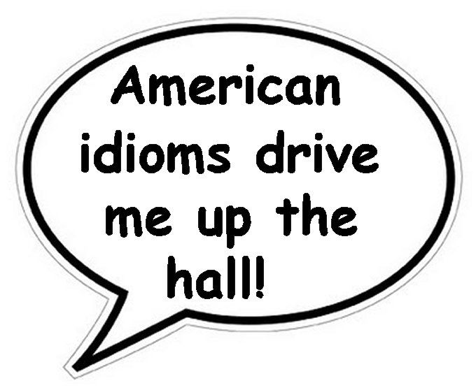 Examples of English Idioms