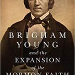 Cover of Brigham Young and the Expansion of the Mormon Faith