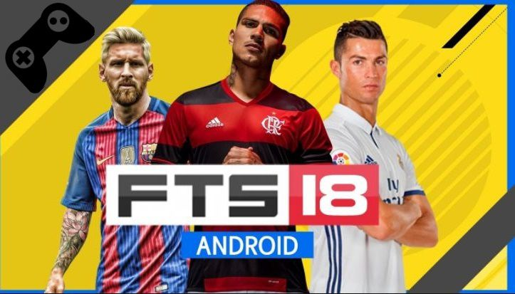 Download FTS 18 APK {Mod + OBB + Data} FTS 2018 Official Website