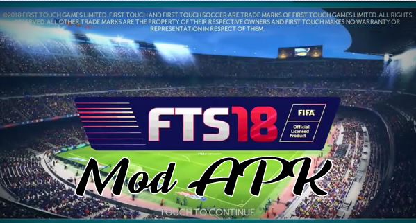 FTS 18 APK Mod New Version