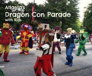 Atlanta's Dragon Con Parade with Kids via @FieldTripswSue