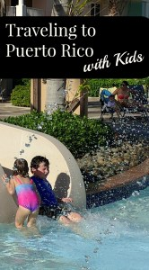 Traveling to Puerto Rico with kids