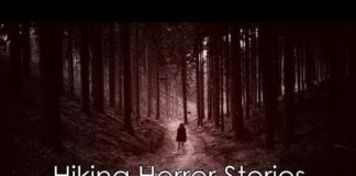 scary true hiking stories