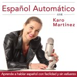 Spanish automatico podcast