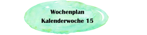Essensplan – KW 15 – 2019
