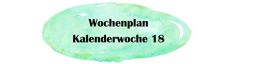Essensplan – KW 18 – 2019