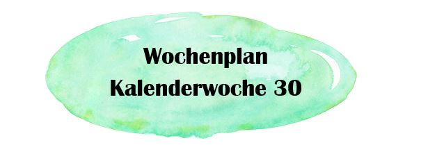 Essensplan – KW 30
