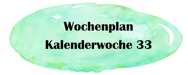 Essensplan – KW 33