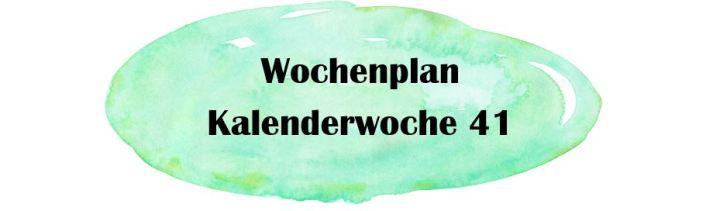 Essensplan – KW 41