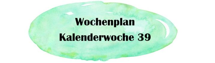 Essensplan – KW 39