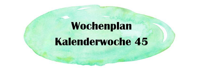 Essensplan – KW 45