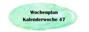 Essensplan – KW 47