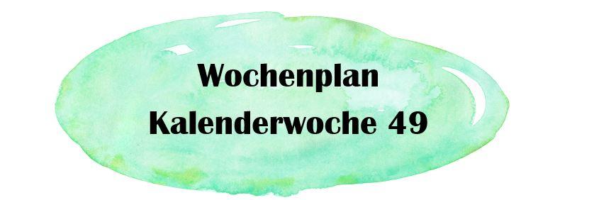 Essensplan – KW 49 – 2019