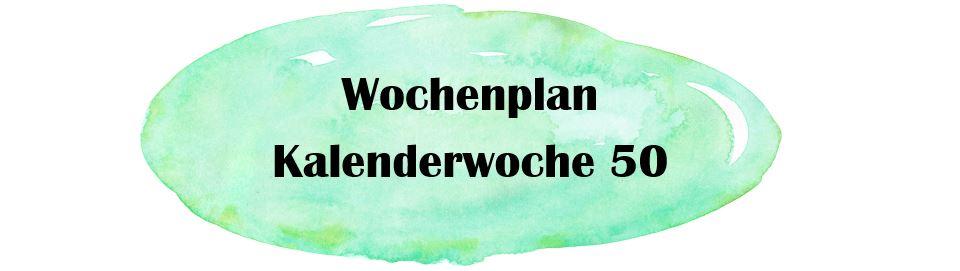 Essensplan – KW 50 – 2019