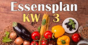 Essensplan – KW 3 – 2020