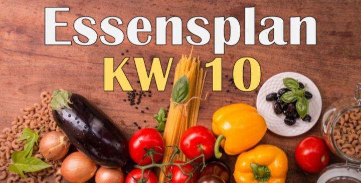 Essensplan – KW 10 – 2020