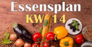 Essensplan – KW 14 – 2020