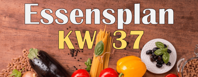 Essensplan – KW 37 – 2020