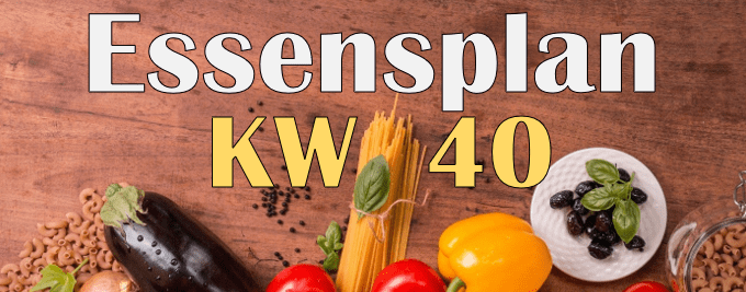 Essensplan – KW 40 – 2020