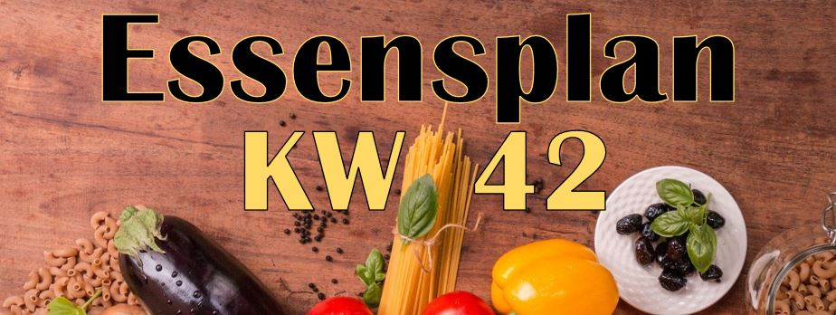 Essensplan – KW 42 – 2020